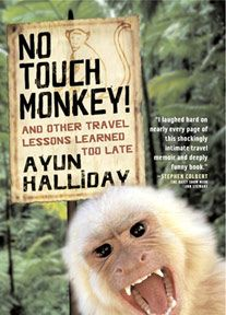 No Touch Monkey by Ayun Halliday