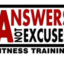 Answers Not Excuses