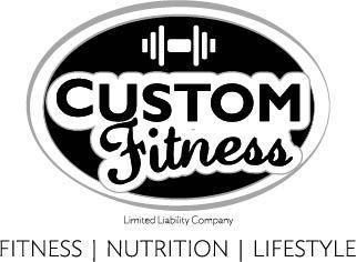 Custom Fitness, LLC  Fitness   Nutrition   Lifestyle