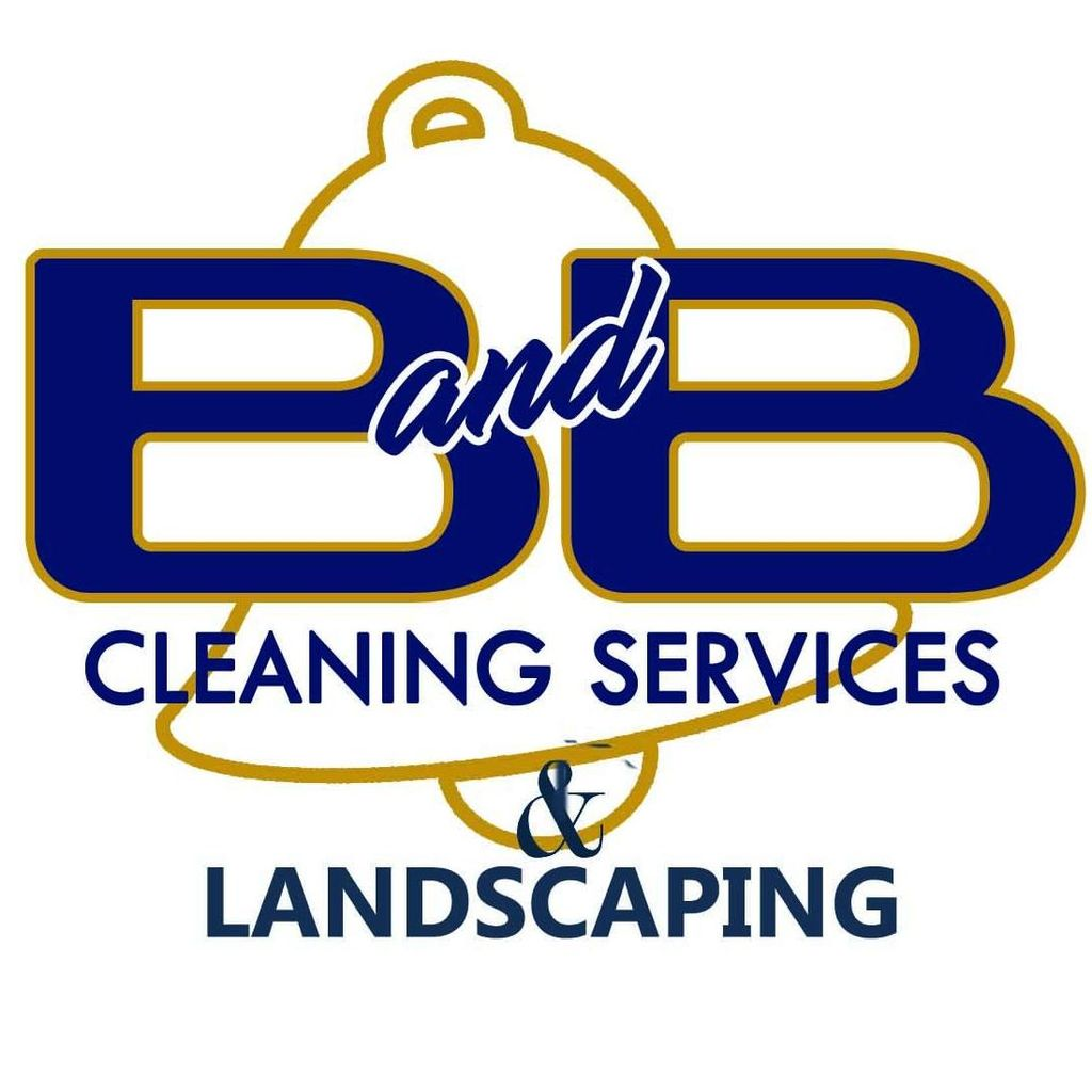B and B Cleaning Services & Landscaping