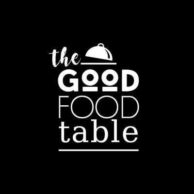 Avatar for The Good Food Table