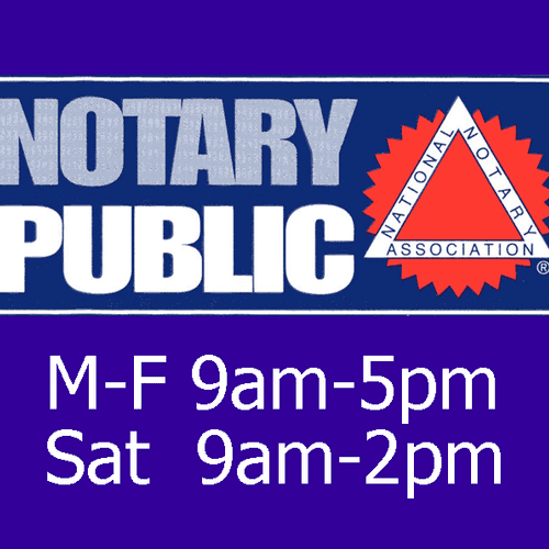 We have multiple Notaries Public on staff. Our notary hours are 9-5 M-F and 9-2 on Sat. No appointment needed.