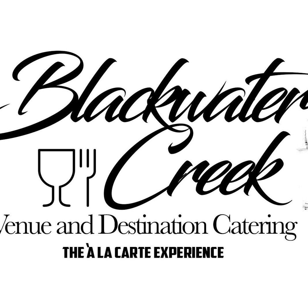 Blackwater Creek Venue and Destination  Catering