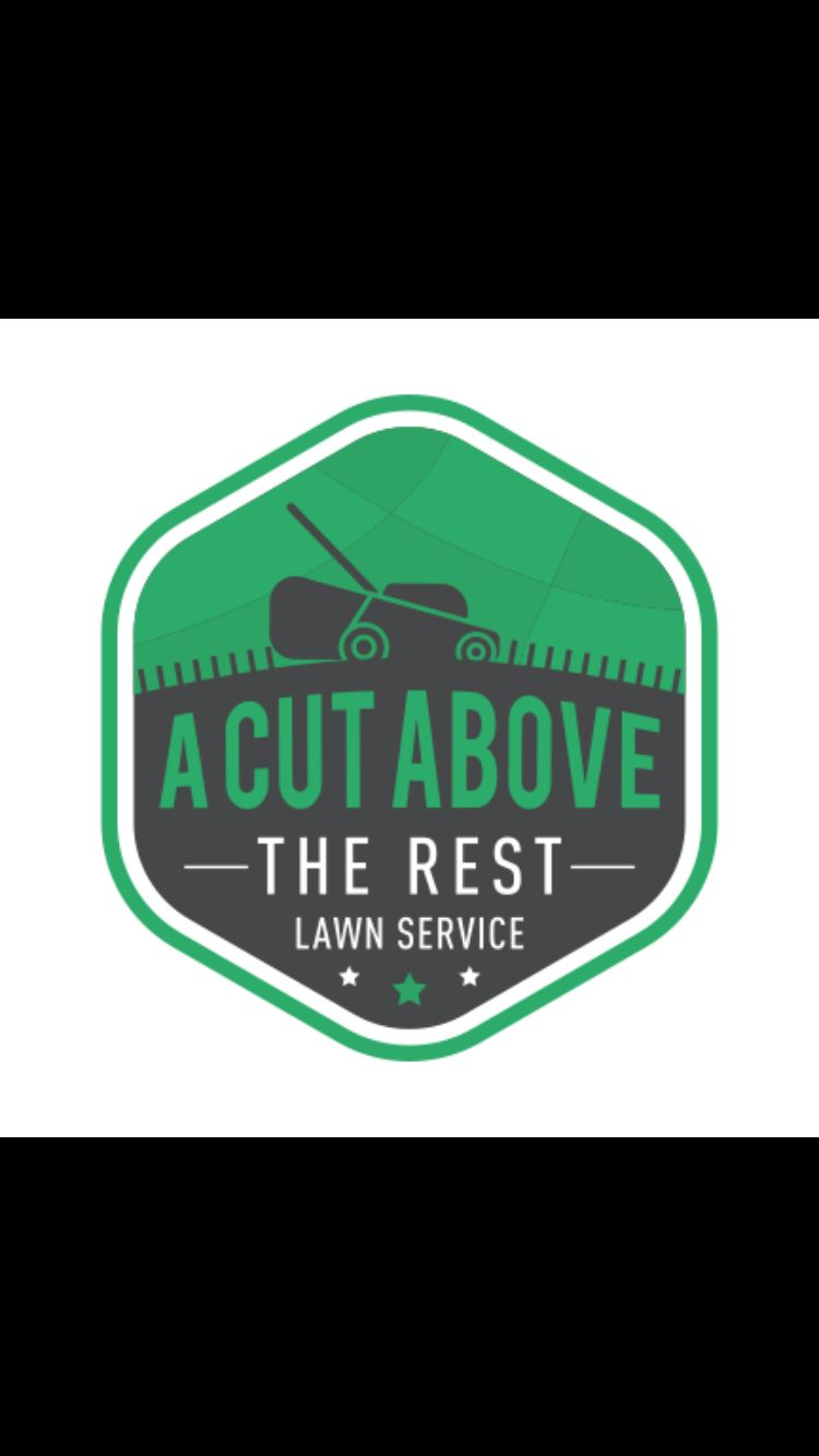 A Cut Above The Rest lawn service