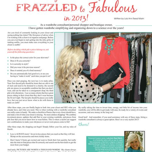 """Recently featured in Event Magazine's """"Expert's Corner"""" on """"How to take your wardrobe from FRAZZLED to FABULOUS!"""" (pg. 50) http://www.eventhuntsville.com/issue-archives/book/3-january-february-2013/2-archives"""