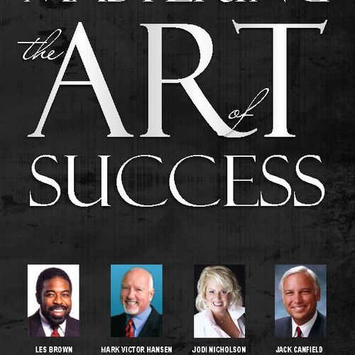 MASTERING THE ART OF SUCCESS with Les Brown, Mark Victor Hansen, Jodi Nicholson and Jack Canfield, et al - an Amazon Best Seller