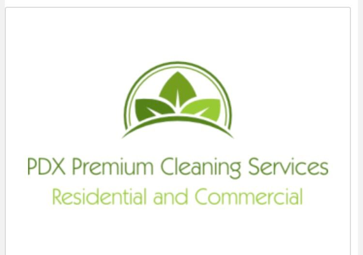 PDX Premium Cleaning Service LLC
