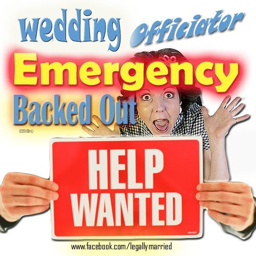 Need An Emergency Wedding Officiator?