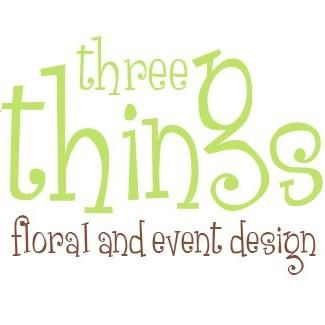 Three Things Floral & Event Design