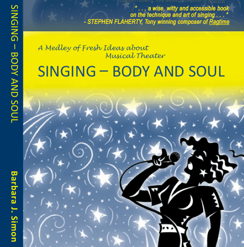 """Author BJS """"Singing - Body and Soul"""" - endorsed by Stephen Flaherty"""