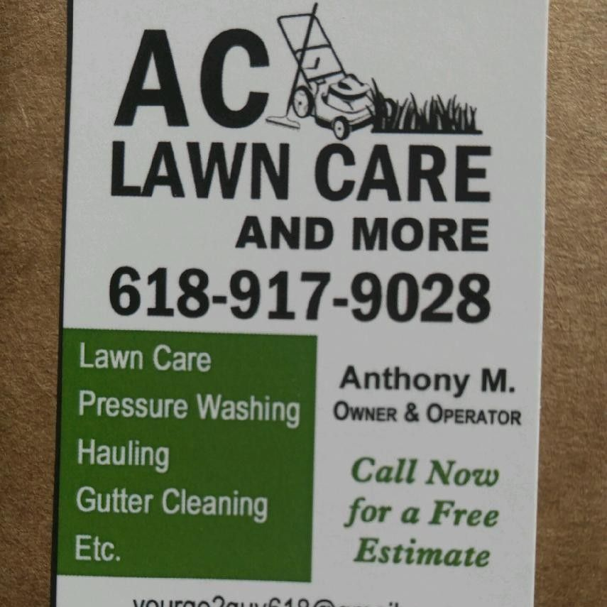 A C Lawn Care and More