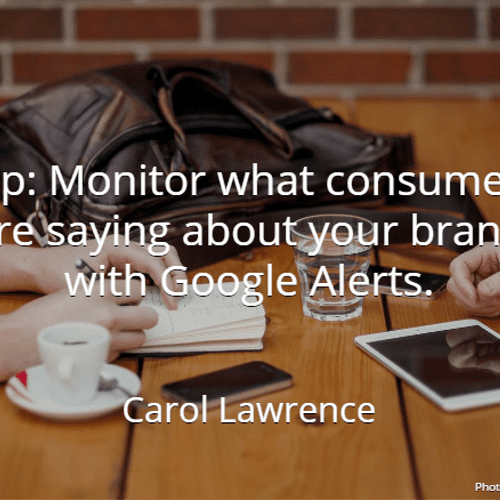 Monitor your brands reputation with Google Alerts.