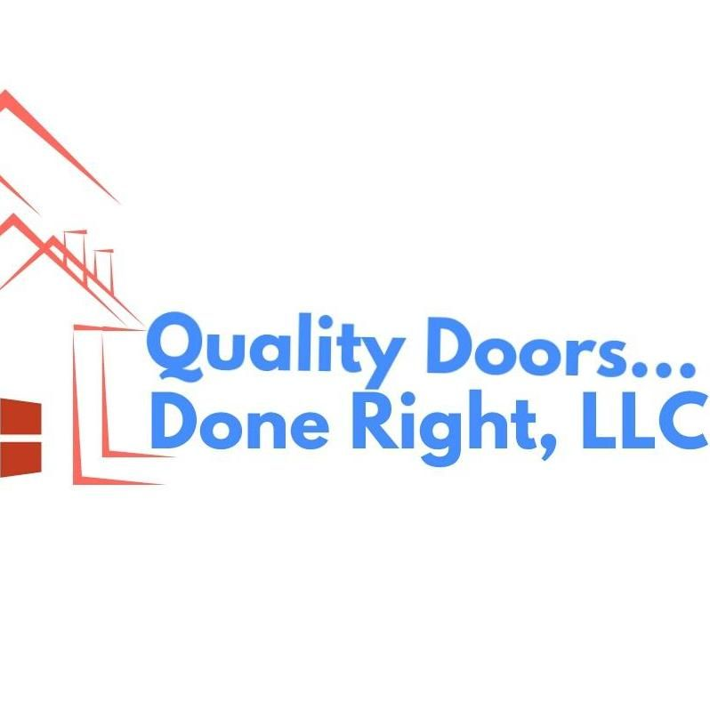 Quality doors done right, LLC