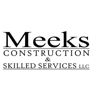 Avatar for Meeks Construction & Skilled Services, LLC