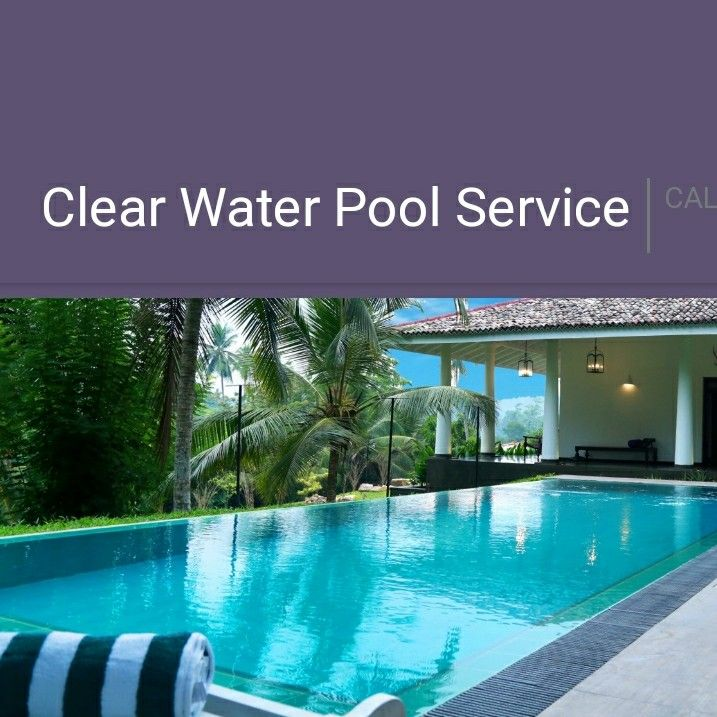 Clear Water Pool Service