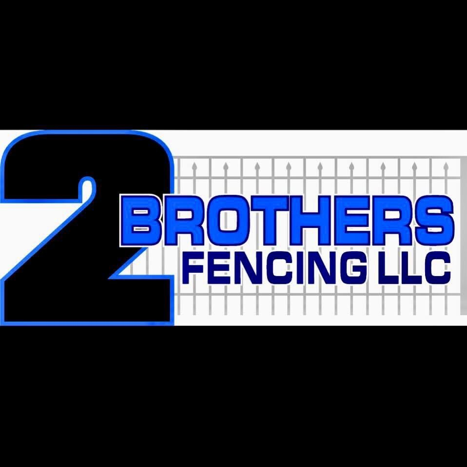 2 Brothers Fencing LLC