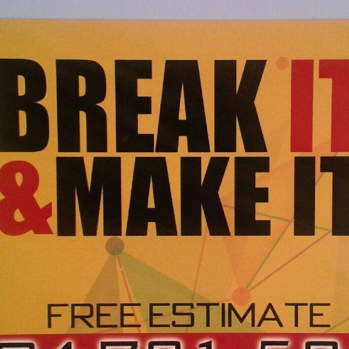 Break It & Make It