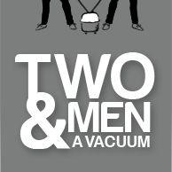 Two Men & A Vacuum