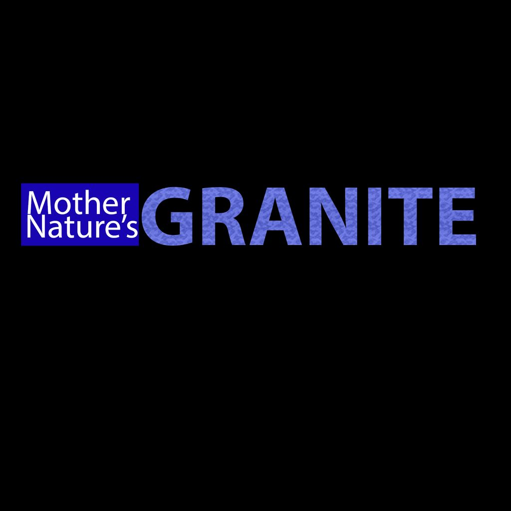 Mother Nature's Granite