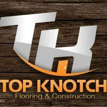 Top Knotch Flooring & Construction
