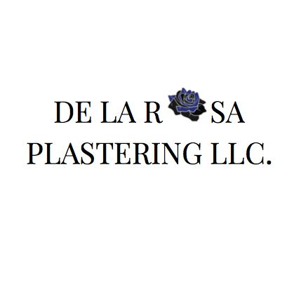 De La Rosa Plastering LLC.