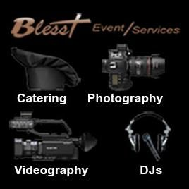 """BLESST"" Events (Catering, Photo, Video, DJ)"