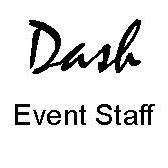 Dash Event Staff