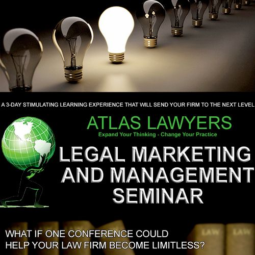 Design, promotions, advertising of Legal Marketing and Management Seminar.
