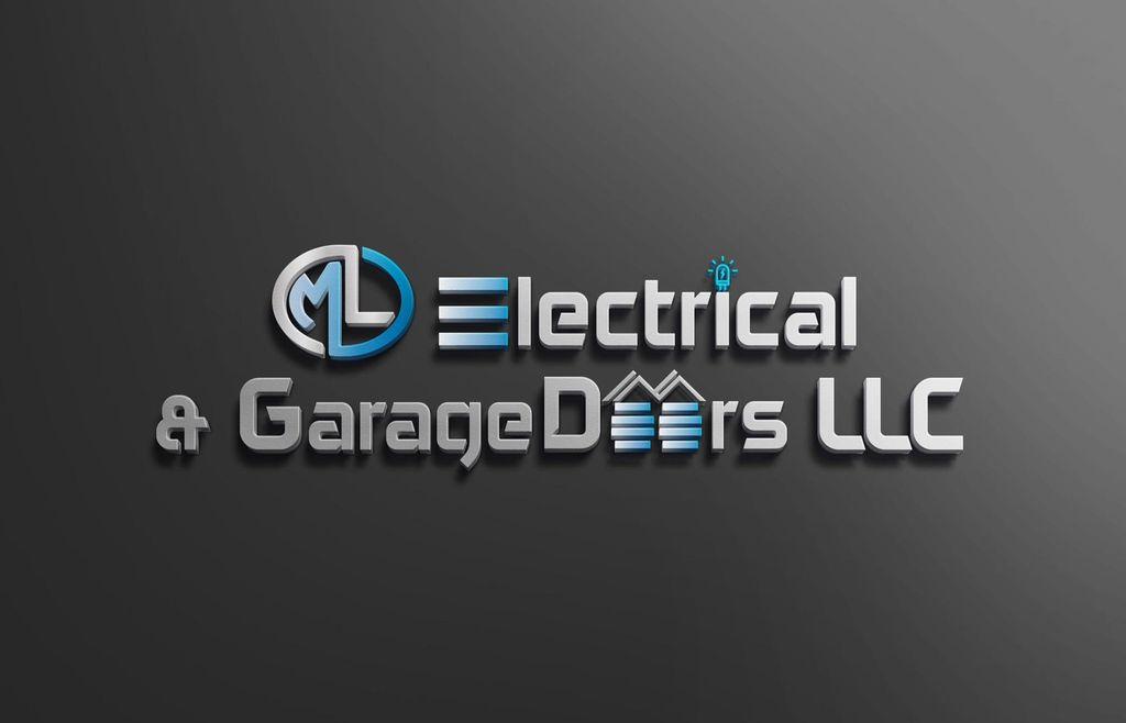 ML Electrical and Garage Doors LLC