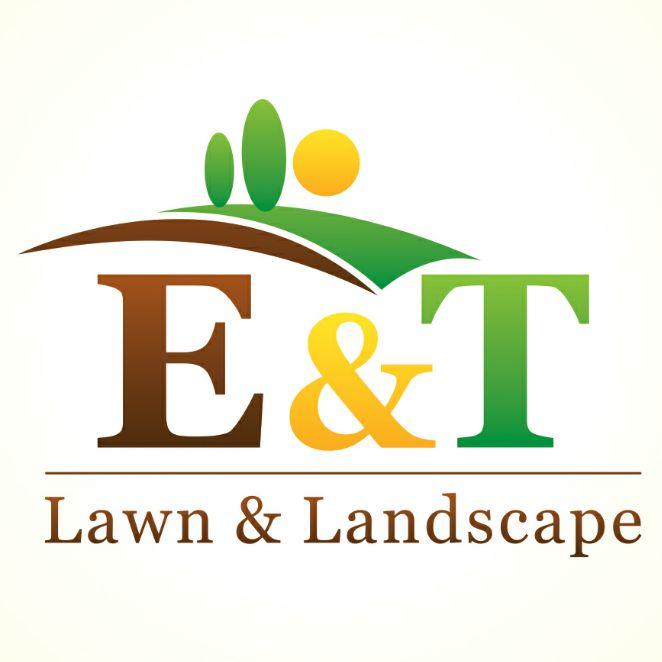 E & T Lawn & Landscape