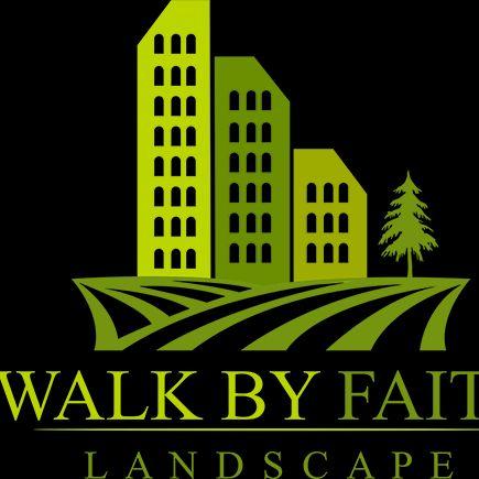 Walk by Faith Landscape, LLC