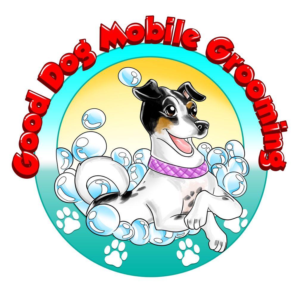 Good Dog Mobile Grooming