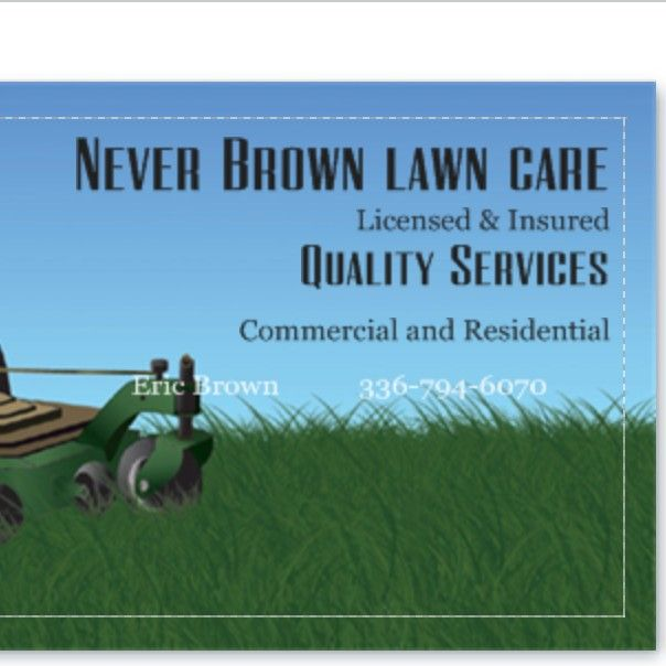 never Brown lawncare