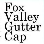 Fox Valley Gutter Cap