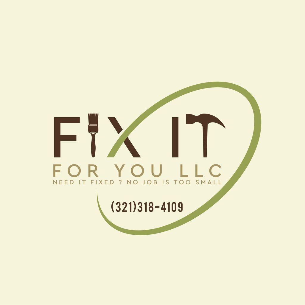 Fix It For You, LLC