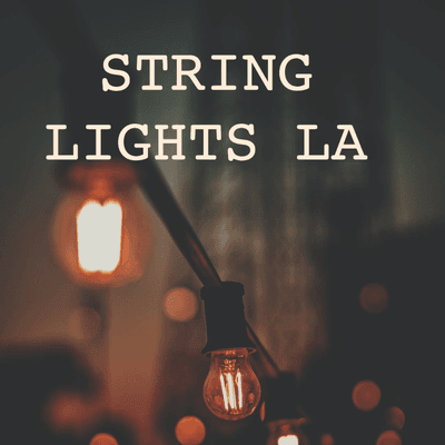 Avatar for String Lights LA Glendale, CA Thumbtack