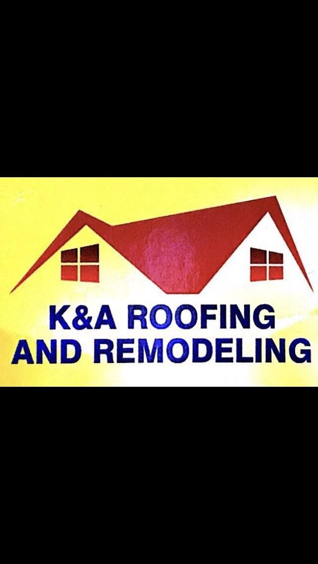 K & A Roofing And Remodeling
