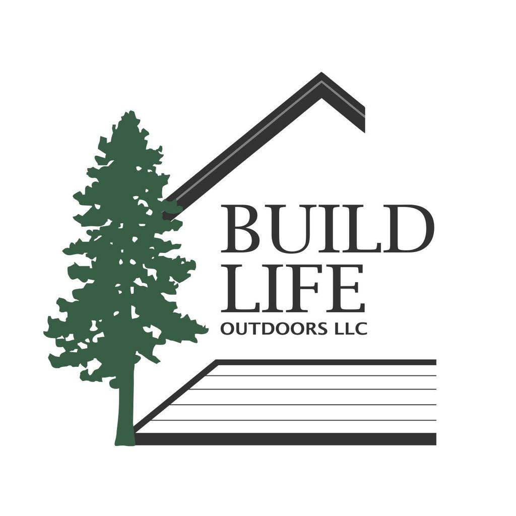 Build Life Outdoors LLC