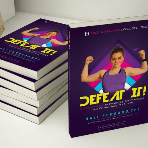 """Dali Burgado is the Author of """"Defeat It! A Woman's Guide To Crushing Life's Challenges And Finally Living The Fit Life"""" Available on Amazon.com"""