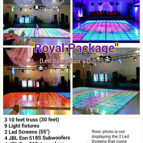 The Royal Package is the most complete package it includes everything from the Diamond Packages, plus Uplighting and the Led Dance Floor!!