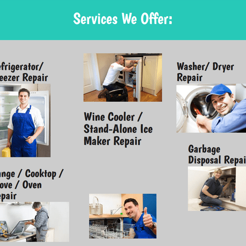 We perform repairs on all brands of household appliances.