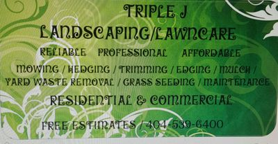 Avatar for Triple J Landscaping and Lawn Care