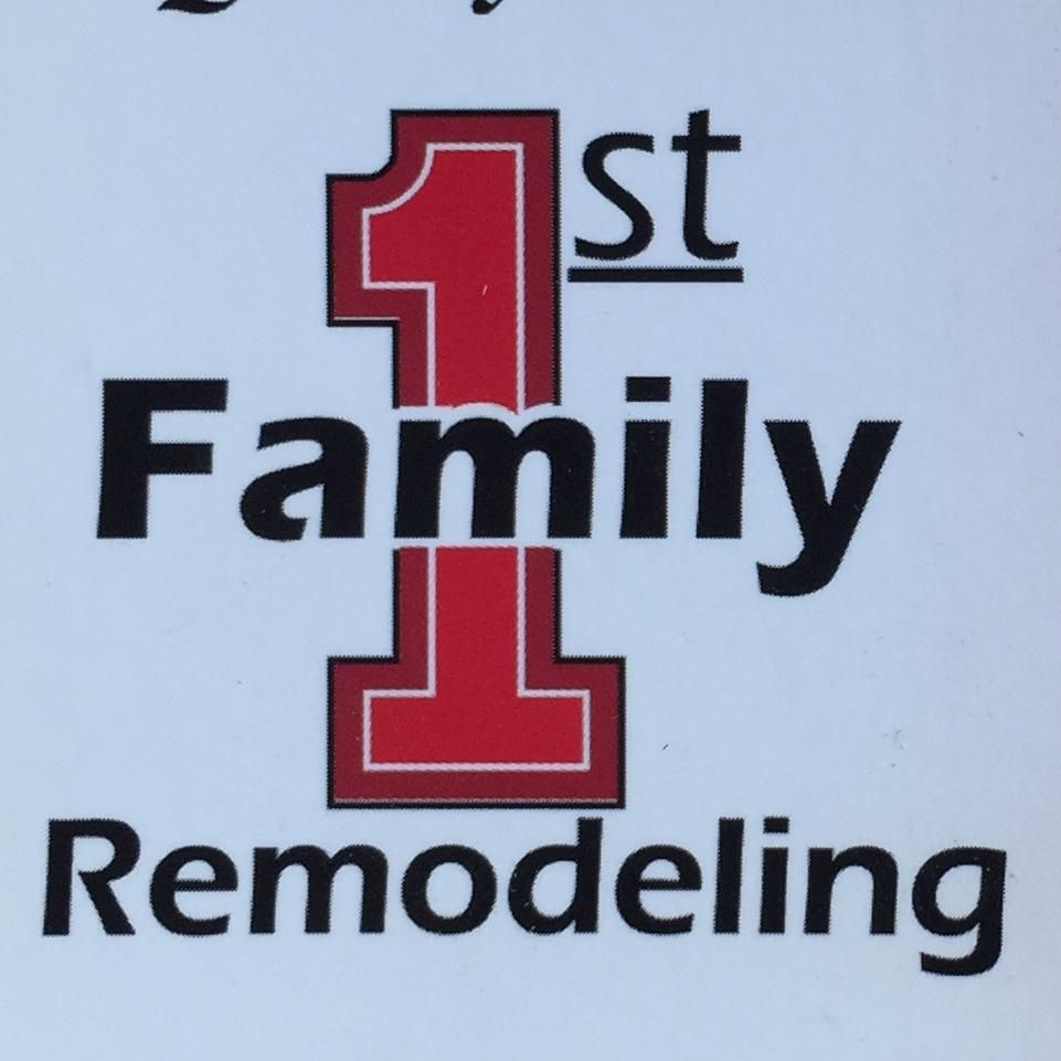 Family first remodeling