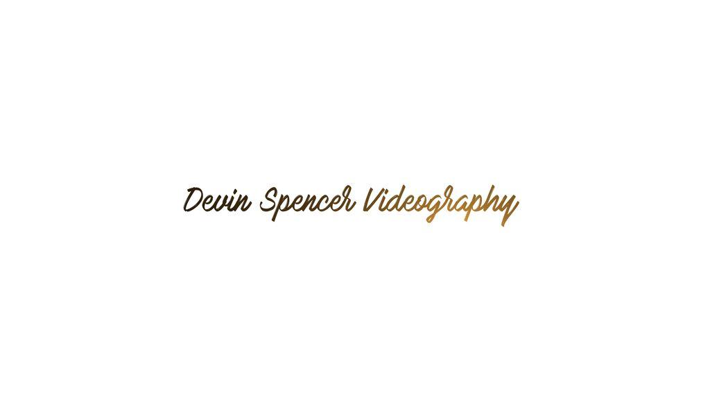 Devin Spencer Videography