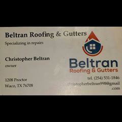 Beltran roofing and gutters
