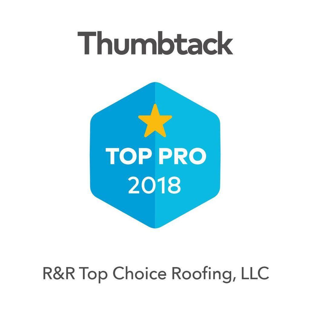 R&R Top Choice Roofing, LLC
