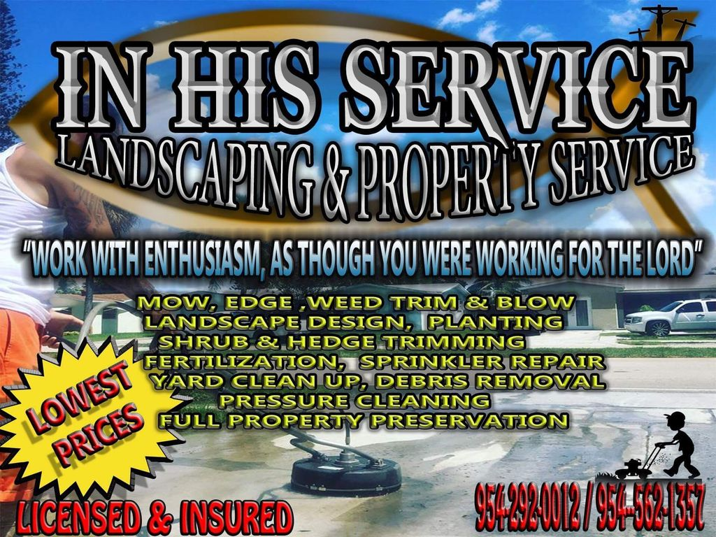In His Service Landscaping and Property Preserv...