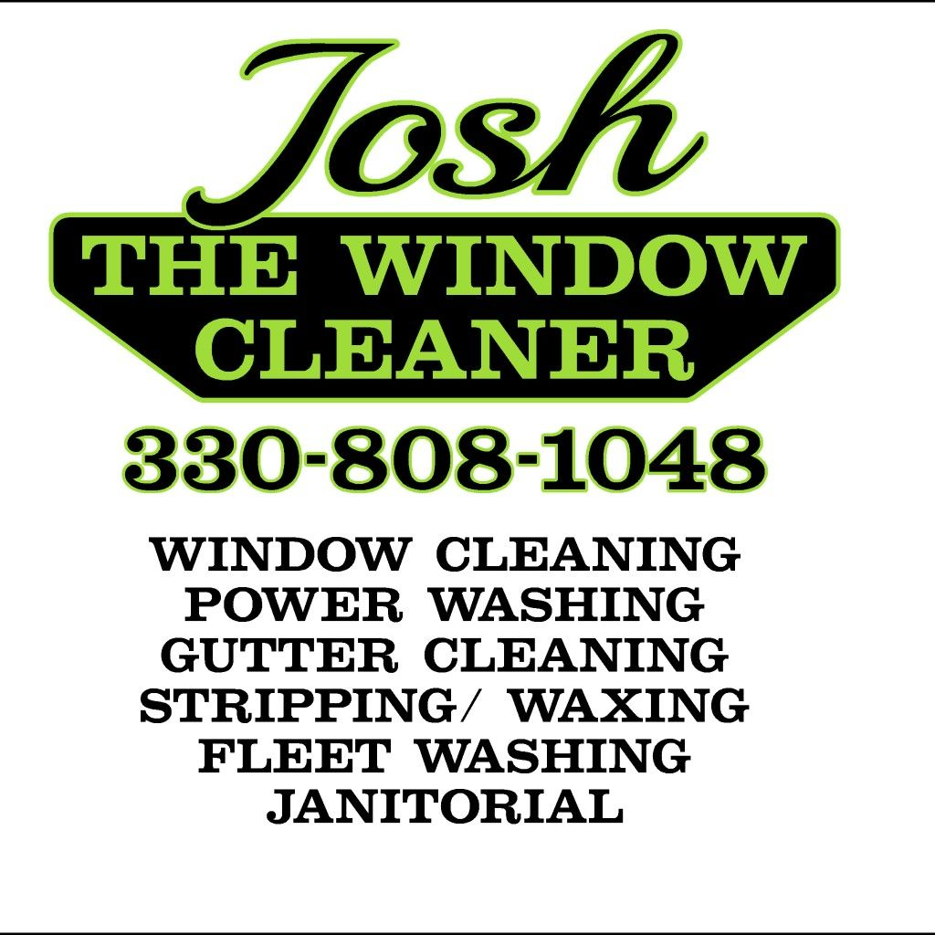 Josh the Window Cleaner & Power Washing LLC