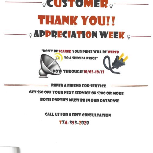Customer Appreciation Week 10/02-10/13/17 Refer a friend and get $50 off any service $300 or more!!!!