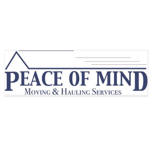 Peace of Mind Moving and Hauling Services